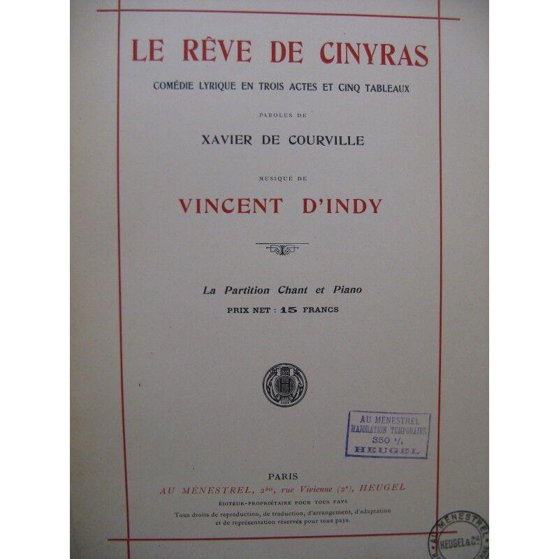 D'INDY Vincent Le Rêve de Cinyras Opéra Chant Piano 1927 partition sheet music s