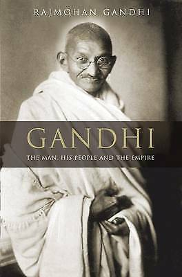 """""""AS NEW"""" Gandhi: The Man, His People & the Empire: The Man, His People and the E"""