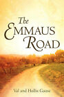 The Emmaus Road by Val Gause, Hollis Gause (Paperback / softback, 2005)