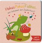 Hokus Pokus Fidibus, wer bekommt den Zauberkuss? von Imke Storch (2015, Gebundene Ausgabe)