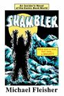 Shambler an Insider's Novel of The Comic Book World 9780595480715 Fleisher