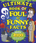 Ultimate Book of Foul and Funny Facts by Bonnier Books Ltd (Paperback, 2008)
