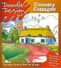 Doodle Design: Country Cottages by Holland Publishing PLC (Paperback, 2000)