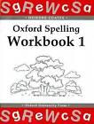 Oxford Spelling Workbooks: Workbook 1 by Deirdre Coates (Paperback, 1998)