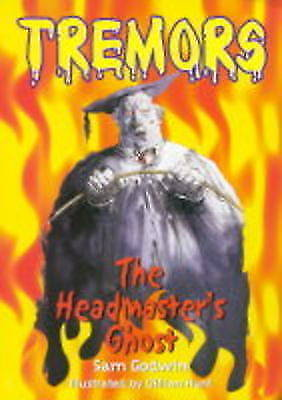 The Headmaster's Ghost (Tremors) by Godwin, Sam, Good Used Book (Hardcover) FREE
