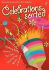 Celebrations Sorted by Scripture Union Publishing (Paperback, 2006)