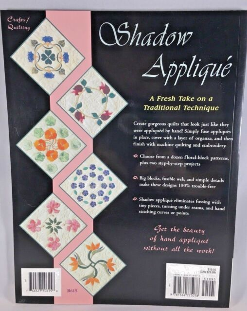 Shadow Applique : A Fresh Take on a Traditional Technique by Hetty van  Boven (2003, Hardcover)
