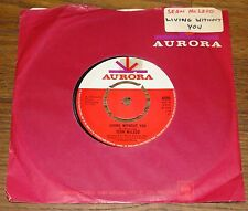 "SEAN McLEOD ~ LIVING WITHOUT YOU b/w LOVE SONG ~ UK AURORA 7"" 1969 ACID PSYCH"