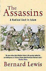 The Assassins: A Radical Sect in Islam by Bernard Lewis (Paperback, 2003)