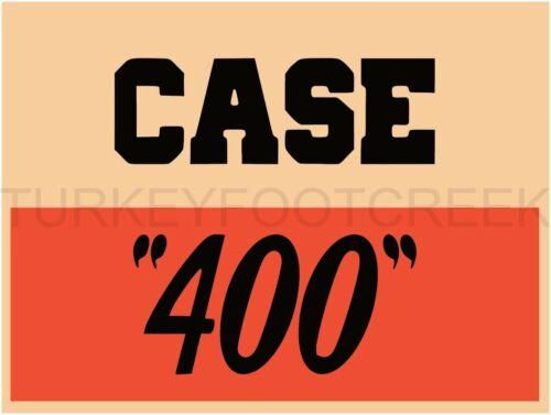 """CASE 400 9/"""" x 12/"""" ALUMINUM Sign"""
