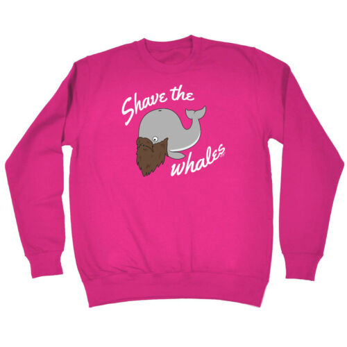 Funny Novelty Sweatshirt Jumper Top Shave The Whales
