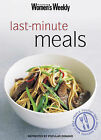 Last-minute Meals by ACP Publishing Pty Ltd (Paperback, 2003)