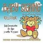Baby Signing with Rollo Bear: American/Canadian Version by Kiddisign, Vonnie LaVelle (Paperback, 2010)