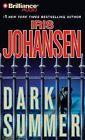 Dark Summer by Iris Johansen (CD-Audio, 2013)