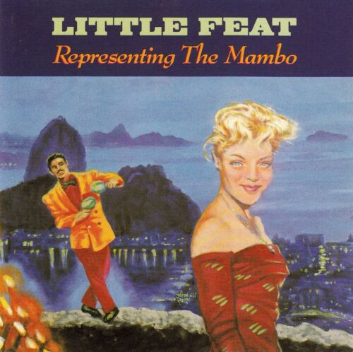 1 von 1 - LITTLE FEAT : REPRESENTING THE MAMBO / CD - TOP-ZUSTAND