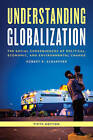 Understanding Globalization: The Social Consequences of Political, Economic, and Environmental Change by Robert K. Schaeffer (Paperback, 2016)