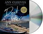 Dead Water: A Shetland Mystery by Ann Cleeves (CD-Audio, 2014)