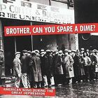 Brother Can You Spare a Dime? [New World] by Various Artists (CD, Sep-2001, New World)