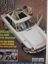 n° épuisé RETROVISEUR n°117 dossier MGC & GT V8 / FIAT 850 SPIDER / SIATA SPRING