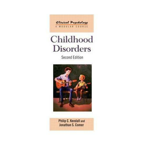 Childhood Disorders by Philip C Kendall (author), Jonathan S Comer (author)