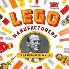 Lego Manufacturers: The Kristiansen Family by Lee Slater (Hardback, 2016)