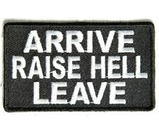 """(F19) ARRIVE RAISE HELL LEAVE 3"""" x 2"""" iron on patch (4243) Biker"""