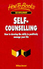 Self-Counselling: How to Develop the Skills to Positively Manage Your Life by William Stewart (Paperback, 1998)