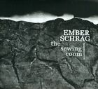 The Sewing Room [Digipak] by Ember Schrag (CD, Single Girl Married Girl)
