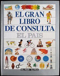 EL-Gran-Libro-De-Consulta-EL-PAIS-Altea-LIBRO-BOOK-Como-Nuevo