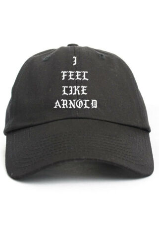 Je me sens comme Arnold Schwarzenegger Custom Non Structurées Papa Chapeau Bonnet Nouveau-Noir
