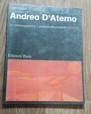 Gosztontyi - Andrea D'Aterno. La paesaggistica/Landshaftsmalerei 1972-79