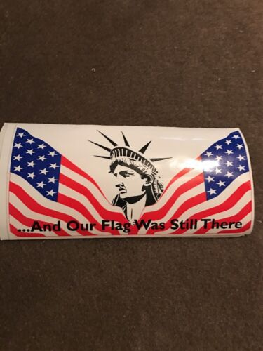 """USA American Flag  And Out Flag Was Still There 3/""""x 5/""""  Sticker"""
