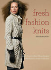 Fresh Fashion Knits: More Than 20 Must-Have Designs from Rowan's Studio Collection by Random House USA Inc(Paperback / softback)