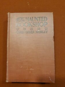 THE HAUNTED BOOKSHOP 1919 CHRISTOPHER MORLEY 1st EDITION 1st PRINT  VG++