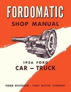 1956 ford o matic automatic transmission shop service repair manual rh ebay com 1956 ford car shop manual 1956 ford f100 shop manual