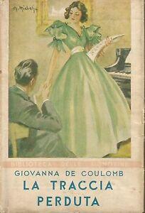 Giovanna-de-Couloumb-La-traccia-perduta-1939-biblioteca-delle-signorine-n-80
