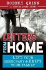 Letters from Home: How to Lift Your Missionary and Unify Your Family by Robert Quinn (Paperback / softback, 2016)