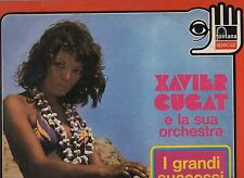 XAVIER CUGAT and his ORCHESTRA disco LP 33 g.I GRANDI SUCCESSI made in ITALY