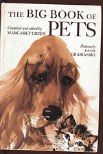 BIG BOOK OF PETS Vintage HB 1966 Janusz Grabianski Colette Teale Mowat Adamson
