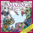 Color with Music Amazing Grace von Newbourne Media (2016, Gebundene Ausgabe)