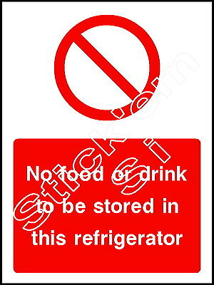 FOOD0024 Sticker /& Sign No food or drink to be stored in this refrigerator