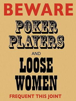Beware Poker Players /& Loose Women Cards Pub Bar Club Funny Small Metal Tin Sign