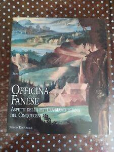 Officina Fanese Aspetti della pittura marchigiana del Cinquecento - Bonita Cleri