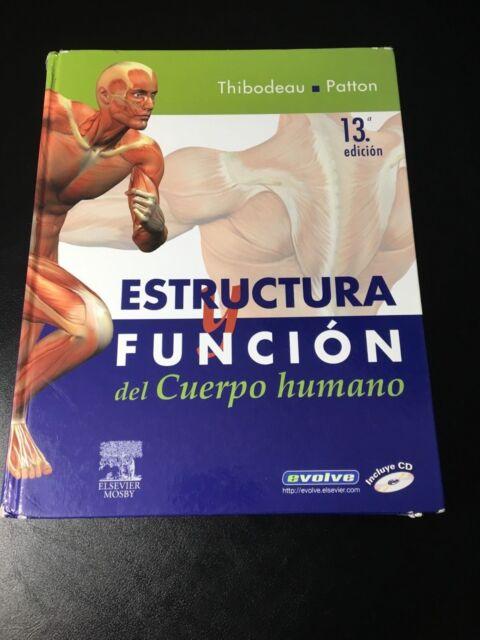 Estructura Y Función Del Cuerpo Humano No Cd Rom 13e Spanish Edition