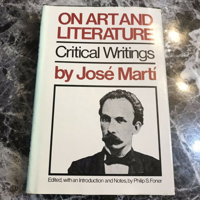 On Art And Literature Critical Writings José Martí