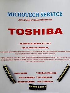 TOSHIBA-32W3453DB-VES315WNDA-01-25-PIECE-LED-BACKLIGHT-REPAIR-KIT-READ-ADVERT