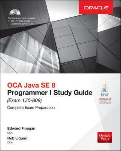 Oracle Press  Oca Java Se 8 Programmer I Study Guide  Exam