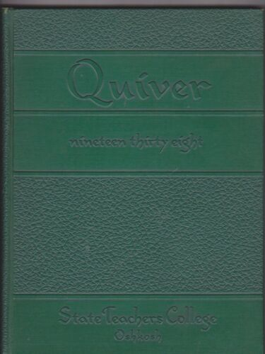 1938 STATE CHERS COLLEGE annual yearbook QUIVER OSHKOSH WISCONSIN