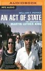 An Act of State: The Execution of Martin Luther King by Dr William F Pepper (CD-Audio, 2016)
