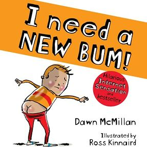 Details about I Need A New Bum! book by Dawn McMillan - Funny Kids Bedtime  Story